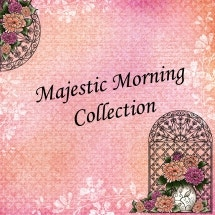 Majestic Morning Collection